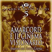 Play & Download Amarcord e il cinema visionario by Various Artists | Napster