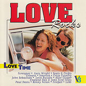 Love Rocks - Love Time, Vol. 3 by Various Artists