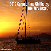 Play & Download 2013 Summertime Chillhouse - The Very Best Of by Various Artists | Napster
