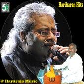 Play & Download Hariharan Hits at Ilayaraja Music by Various Artists | Napster