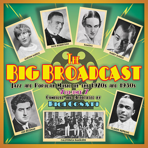 The Big Broadcast, Volume 7: Jazz and Popular Music of the 1920s and 1930s by Various Artists