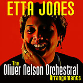 The Oliver Nelson Orchestra Arrangements by Etta Jones