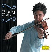 Play & Download Violin Recital by Ryu Goto | Napster