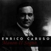 MANON-II Sogno by Enrico Caruso
