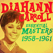 Essential Masters 1958-1961 by Diahann Carroll