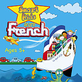 Minilingo Smart Kids Learn French (Ages 5+) by Janet Irwin