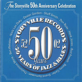 Play & Download The Storyville 50 Years Anniversary Celebration by Various Artists | Napster