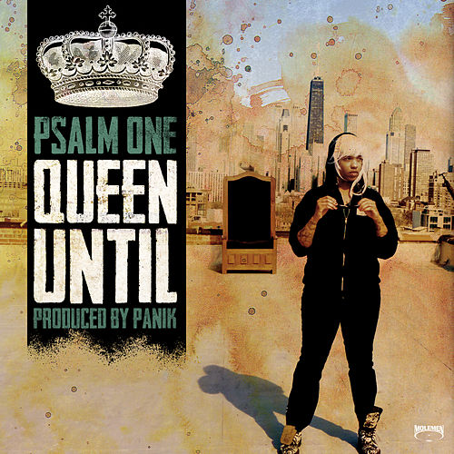 Play & Download Queen Until by Psalm One | Napster