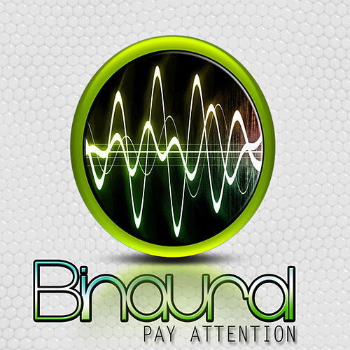 Play & Download Pay Attention by Binaural | Napster