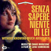 Play & Download Senza sapere niente di lei by Ennio Morricone | Napster