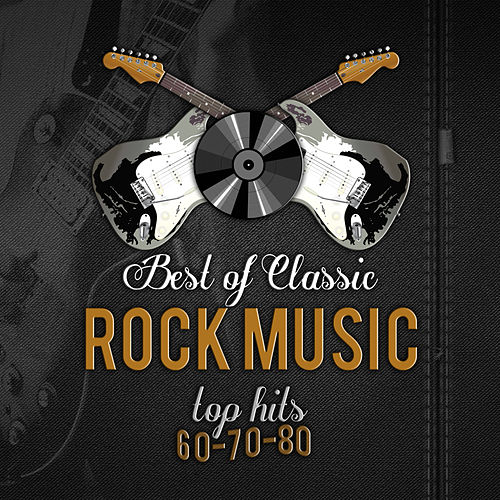 Best of classic rock music top hits 60 70 80 la by the for Classic house hits