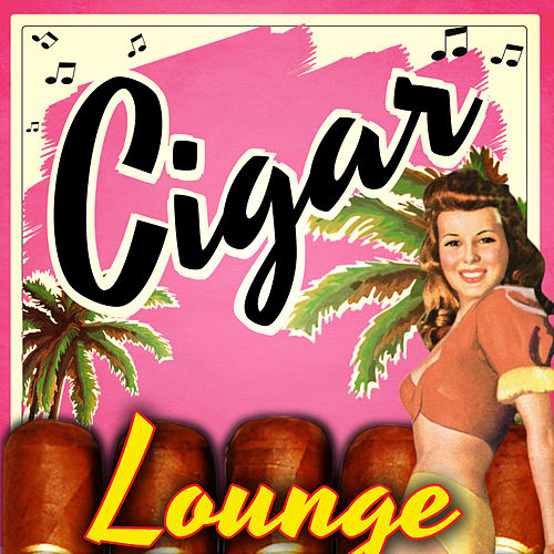 Cigar Lounge by Various Artists