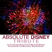 Play & Download Absolute Disney Tribute by The Main Street Band | Napster