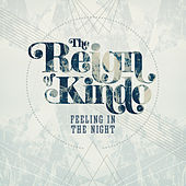 Play & Download Feeling in the Night by The Reign Of Kindo | Napster