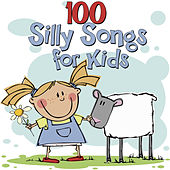 100 Silly Songs for Kids by The Kiboomers