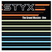 Play & Download The Grand Illusion - Live by Styx | Napster