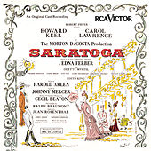 Play & Download Saratoga - An Original Cast Recording by Harold Arlen | Napster