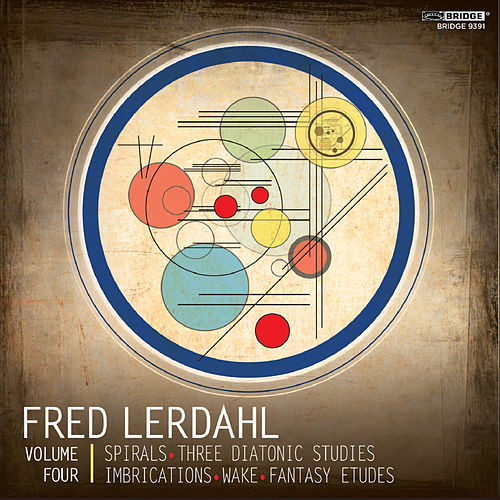 Play & Download Music of Fred Lerdahl, Vol. 4 by Various Artists | Napster