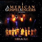 Play & Download American Gospel Singers - All Guests by Miracle | Napster