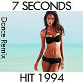 Play & Download 7 Seconds (1994 Dance Hit) by Disco Fever | Napster