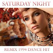 Play & Download Saturday Night (Remix 1994 Dance Hit) by Disco Fever | Napster