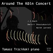Around the Köln Concert, Vol. 2 (November 1, 2009) von Tomasz Trzcinski