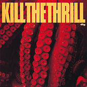 Play & Download Dig by Kill The Thrill | Napster