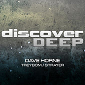 Play & Download Treybom / Strayer by Dave Horne | Napster