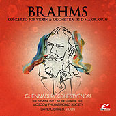 Play & Download Brahms: Concerto for Violin and Orchestra in D Major, Op. 77 (Digitally Remastered) by David Oistrakh | Napster