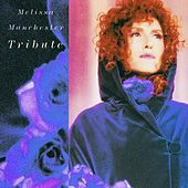 Play & Download Tribute by Melissa Manchester | Napster