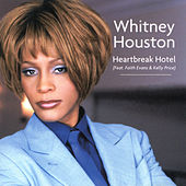 Heartbreak Hotel by Whitney Houston