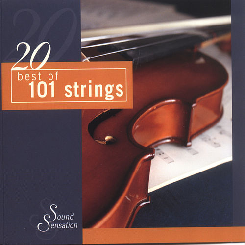 20 Best of 101 Strings by 101 Strings Orchestra