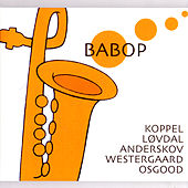 Play & Download Babop by Benjamin Koppel | Napster
