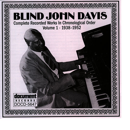 Play & Download Blind John Davis Vol. 1 (1938-1952) by Blind John Davis | Napster