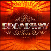 Play & Download Broadway Hits by Broadway's Theatre Original Cast | Napster