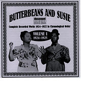 Butterbeans & Susie Vol. 1 (1924-1925) by Butterbeans and Susie