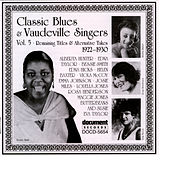 Play & Download Classic Blues & Vaudeville Singers Vol. 5 (1922-1930) by Various Artists | Napster