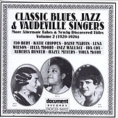 Play & Download Classic Blues, Jazz & Vaudeville Singers Vol. 2 (1920-1926) by Various Artists | Napster