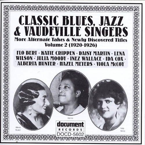 Classic Blues, Jazz & Vaudeville Singers Vol. 2 (1920-1926) by Various Artists