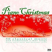 Play & Download Piano Christmas: 50 Classical Music and Traditional X-Mas Songs Dinner Party Music and Christmas Carols by Piano Christmas | Napster