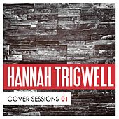 Cover Sessions, Vol. 1 by Hannah Trigwell