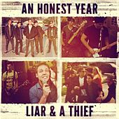Play & Download Liar & a Thief by An Honest Year | Napster