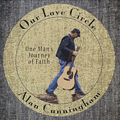 Play & Download Our Love Circle by Alan Cunningham | Napster