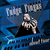 About Time by Fudge Fingas