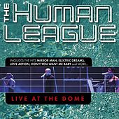 Live at the Dome by The Human League