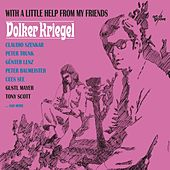 Play & Download With a Little Help from My Friends by Volker Kriegel | Napster