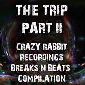 Play & Download The Trip, Pt. II (Breaks 'n' Beats) by Various Artists | Napster