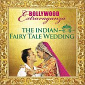 The Indian Fairy Tale Wedding by Various Artists