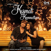 Play & Download Kismat Konnection (Original Motion Picture Soundtrack) by Various Artists | Napster