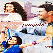 Play & Download Dil Apna Punjabi (Original Motion Picture Soundtrack) by Various Artists | Napster